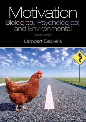 Motivation: Biological, Psychological, and Environmental  2013 edition cover