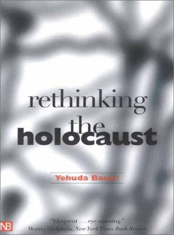 Rethinking the Holocaust   2002 9780300093001 Front Cover