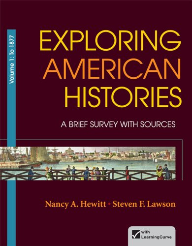 Exploring American Histories, Volume 1 A Brief Survey with Sources  2013 edition cover
