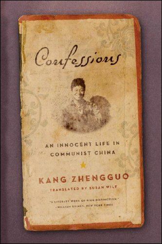 Confessions An Innocent Life in Communist China N/A 9780393332001 Front Cover