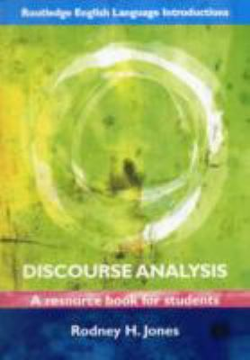 Discourse Analysis A Resource Book for Students  2012 edition cover