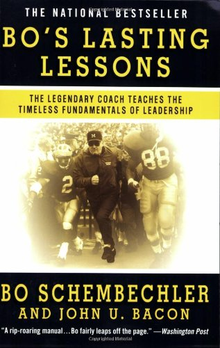 Bo's Lasting Lessons The Legendary Coach Teaches the Timeless Fundamentals of Leadership N/A edition cover