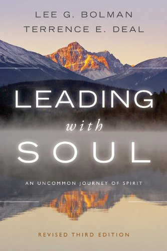 Leading with Soul An Uncommon Journey of Spirit 3rd 2011 (Revised) edition cover