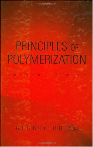 Principles of Polymerization  4th 2004 (Revised) edition cover