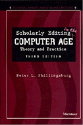 Scholarly Editing in the Computer Age Theory and Practice 3rd 1996 edition cover