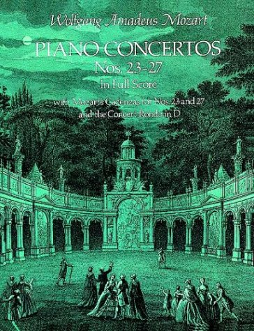 Piano Concertos Nos. 23-27 in Full Score  N/A 9780486236001 Front Cover