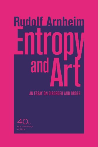 Entropy and Art An Essay on Disorder and Order 2nd 2010 (Anniversary) edition cover