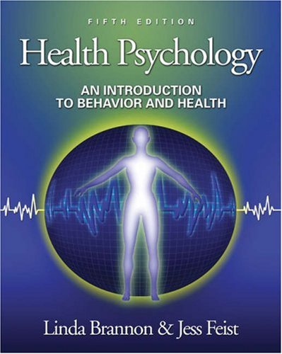 Health Psychology An Introduction to Behavior and Health (with InfoTrac) 5th 2004 (Revised) edition cover