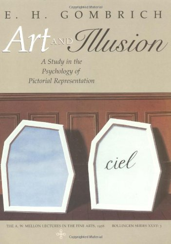 Art and Illusion A Study in the Psychology of Pictorial Representation  2001 (Revised) edition cover