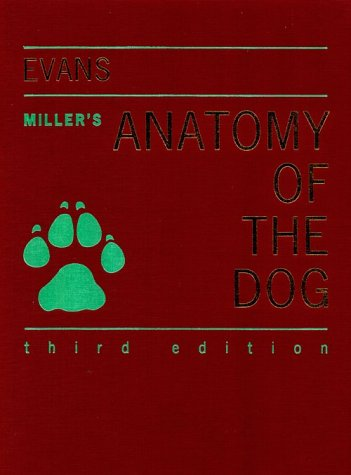 Miller's Anatomy of the Dog  3rd 1993 (Revised) edition cover