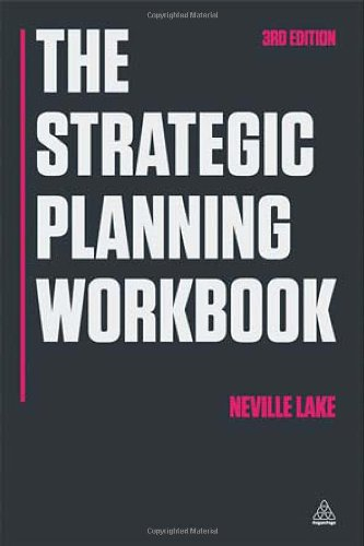 Strategic Planning Workbook  3rd 2012 9780749465001 Front Cover