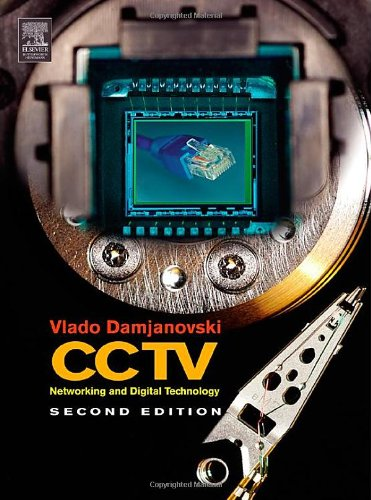 Cctv Networking and Digital Technology 2nd 2005 (Revised) 9780750678001 Front Cover
