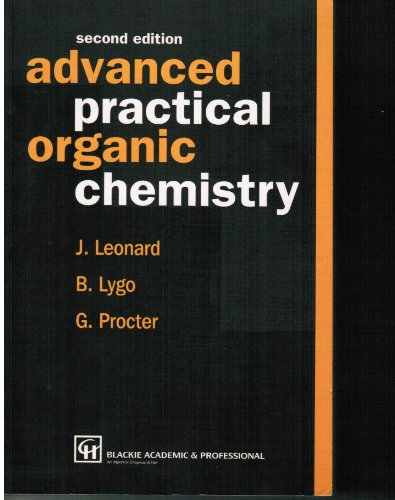 Advanced Practical Organic Chemistry 2nd 1995 9780751402001 Front Cover