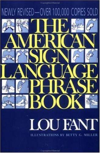 American Sign Language Phrase Book   1994 (Revised) edition cover