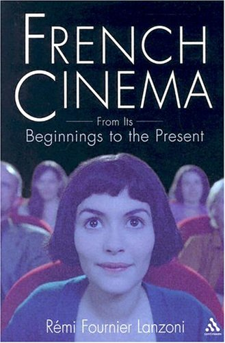 French Cinema From Its Beginnings to the Present  2004 edition cover