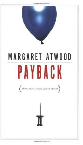 Payback� Schulden und die Schattenseite des Wohlstands  2008 edition cover