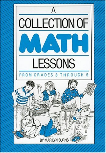 Collection of Math Lessons from Grades 3 Through 6   1987 edition cover