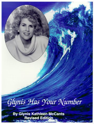 Glynis Has Your Number 2nd 1997 9780966358001 Front Cover