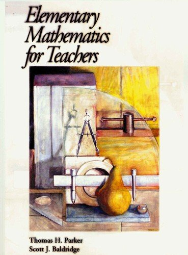 Elementary Mathematics for Teachers 1st 2003 9780974814001 Front Cover