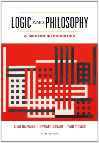 Logic and Philosophy A Modern Introduction 12th 2013 9781133050001 Front Cover