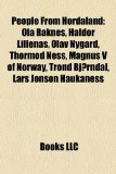 People from Hordaland Ola Raknes, Haldor Lillenas, Olav Nygard, Thormod Ness, Magnus V of Norway, Trond Bj�rndal, Lars Jonson Haukaness N/A edition cover