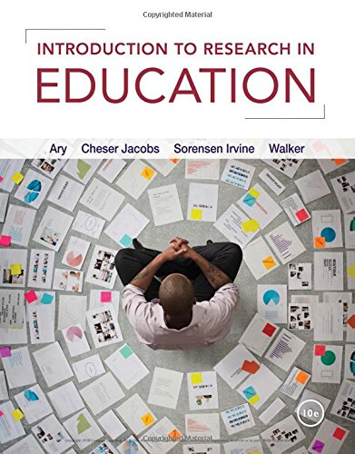 Introduction to Research in Education:   2018 9781337566001 Front Cover