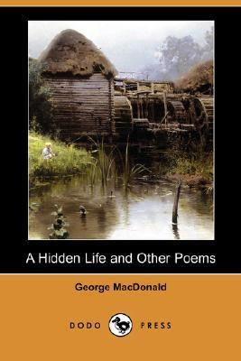 Hidden Life and Other Poems  N/A 9781406530001 Front Cover
