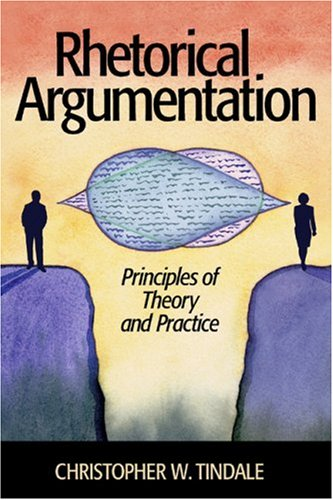 Rhetorical Argumentation Principles of Theory and Practice  2004 edition cover