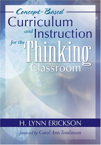 Concept-Based Curriculum and Instruction for the Thinking Classroom   2007 edition cover