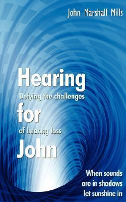 Hearing for John Defying the Challenges   2006 edition cover