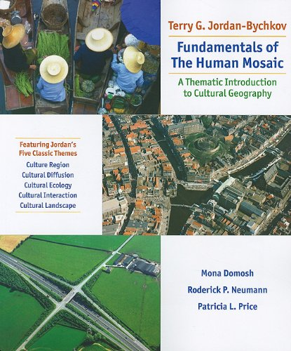 Fundamentals of the Human Mosaic A Thematic Introduction to Cultural Geography  2010 edition cover