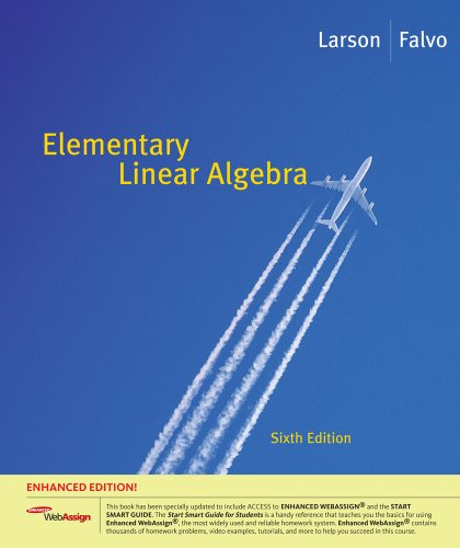 Elementary Linear Algebra, Enhanced Edition (with Enhanced WebAssign 1-Semester Printed Access Card)  6th 2010 edition cover