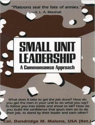 Small Unit Leadership: A Commonsense Approach  2011 edition cover