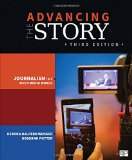 Advancing the Story Journalism in a Multimedia World 3rd 2015 (Revised) edition cover