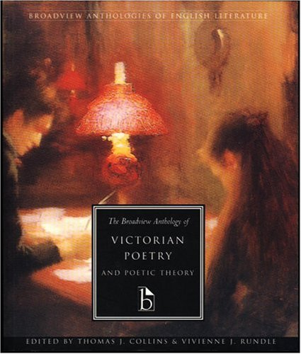 Broadview Anthology of Victorian Poetry and Poetic Theory   1999 edition cover