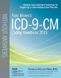 ICD-9-CM Coding Handbook, without Answers, 2015 Rev. Ed.  N/A edition cover