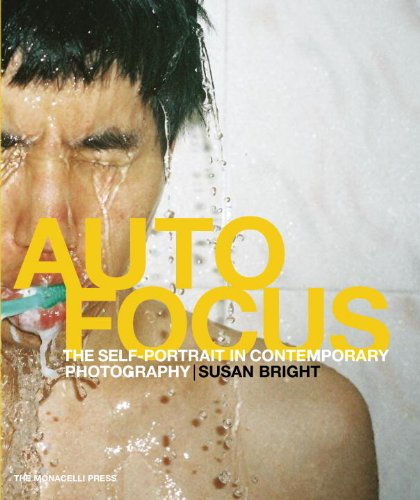Auto Focus The Self-Portrait in Contemporary Photography  2010 9781580933001 Front Cover