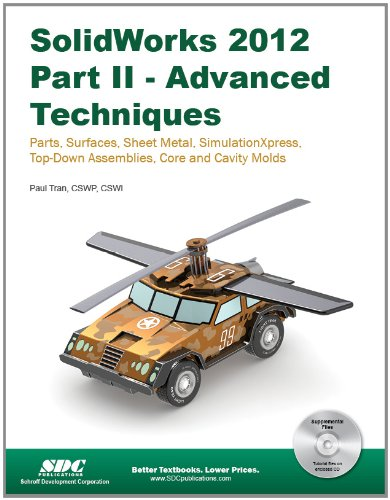 SolidWorks 2012 Part II Advanced Techniques N/A 9781585037001 Front Cover