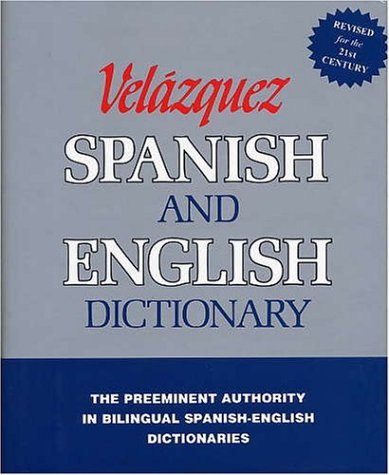 Velazquez Spanish and English Dictionary   2003 (Revised) edition cover