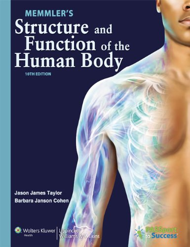 Memmler's Structure and Function of the Human Body  10th 2012 (Revised) edition cover
