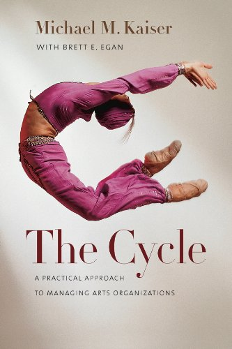 Cycle A Practical Approach to Managing Arts Organizations  2013 edition cover