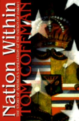 Nation Within The Story of America's Annexation of the Nation of Hawai'i  1998 edition cover