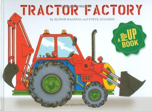 Tractor Factory A Pop-up Book N/A 9781935021001 Front Cover