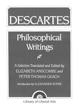 Philosophical Writings Descartes  1971 9780023036002 Front Cover