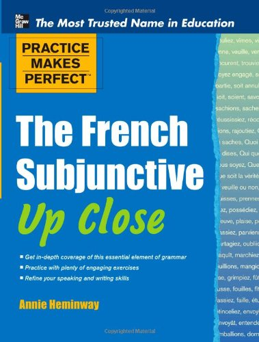 French Subjunctive up Close   2012 9780071754002 Front Cover