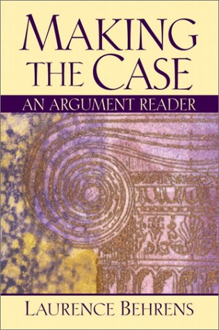 Making the Case An Argument Reader  2001 edition cover