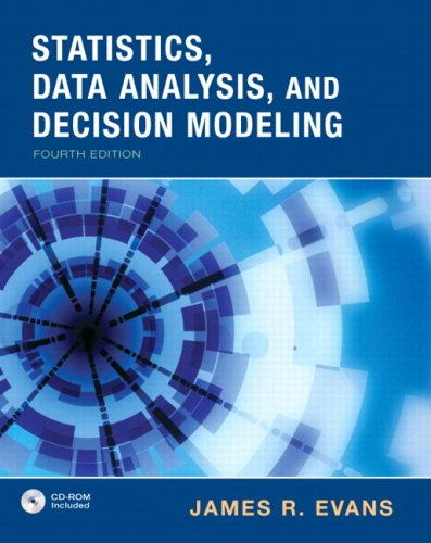 Statistics, Data Analysis and Decision Modeling  4th 2010 edition cover