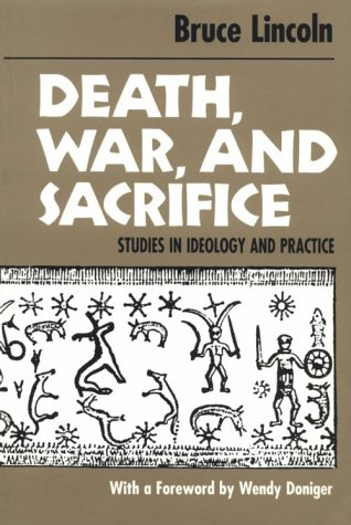 Death, War, and Sacrifice Studies in Ideology and Practice  1991 edition cover