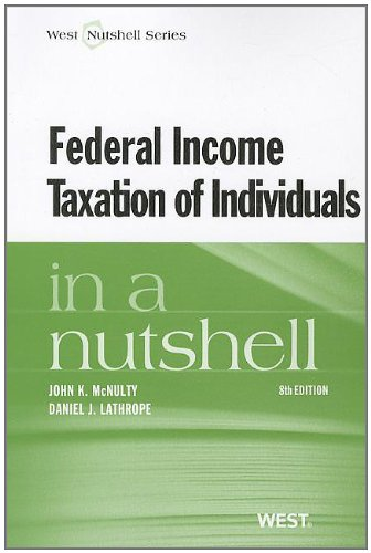 Federal Income Taxation of Individuals in a Nutshell  8th 2012 (Revised) edition cover