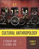 Cultural Anthropology A Toolkit for a Global Age 2nd 2017 9780393265002 Front Cover